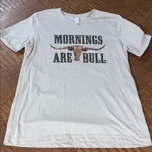 Mornings Are Bull Bella Canvas T Shirt Size Large